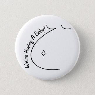 Badge Rond 5 Cm Avoir un bébé