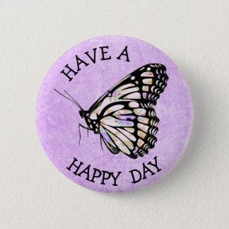 Badge Rond 5 Cm Ayez un bouton assez pourpre heureux de papillon