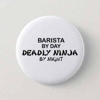 Badge Rond 5 Cm Barman Ninja mortel