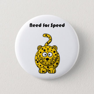 Badge Rond 5 Cm Besoin de bande dessinée de guépard de vitesse