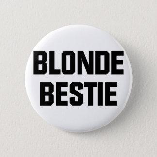 Badge Rond 5 Cm Bestie blond