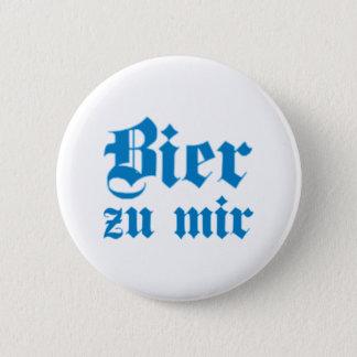 Badge Rond 5 Cm Bière à moi bayrisch bavarois la Bavière bavarian