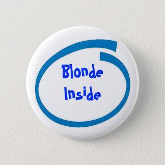 Badge Rond 5 Cm Blonde à l'intérieur