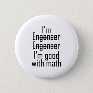 Badge Rond 5 Cm Bon à l'ingénieur drôle d'ingénieur de maths