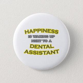 Badge Rond 5 Cm Bonheur. Se réveiller. Assistant dentaire