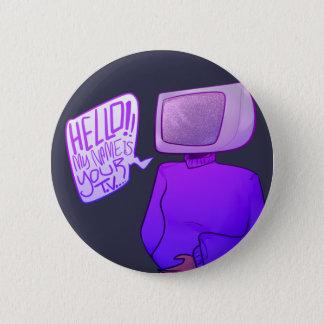 Badge Rond 5 Cm bonjour, mon nom est votre TV (le bouton)