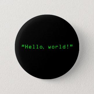 """Badge Rond 5 Cm """"Bonjour style d'ordinateur du monde"""""""