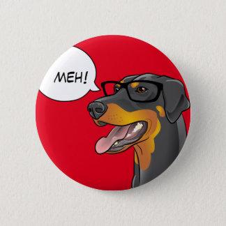 Badge Rond 5 Cm Bouton comique de dobermann de geek de chien de