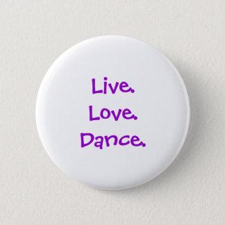 Badge Rond 5 Cm Bouton de danse
