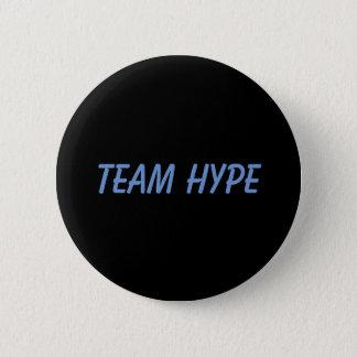 Badge Rond 5 Cm Bouton d'exagération d'équipe