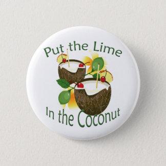 Badge Rond 5 Cm Bouton drôle de boissons de noix de coco de partie