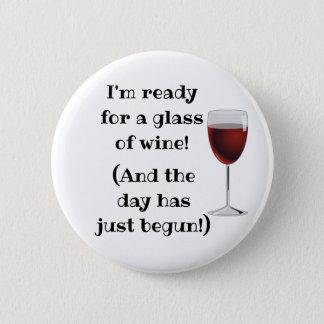 Badge Rond 5 Cm Bouton drôle d'humour d'alcool de vin
