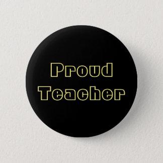 Badge Rond 5 Cm Bouton fier de professeur