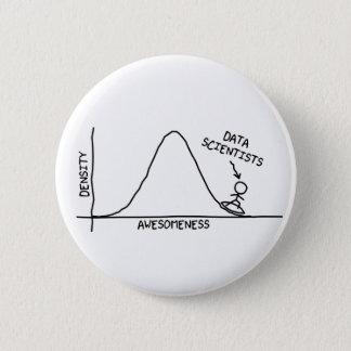 Badge Rond 5 Cm Bouton impressionnant de scientifiques de données