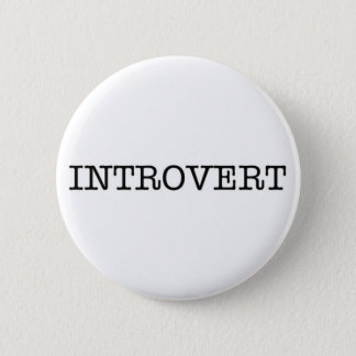 Badge Rond 5 Cm Bouton INTROVERTI