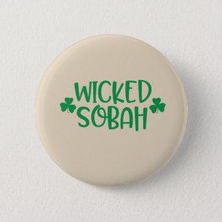 Badge Rond 5 Cm Bouton mauvais de Sobah