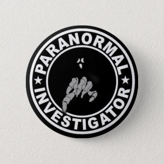 Badge Rond 5 Cm Bouton paranormal d'investigateur