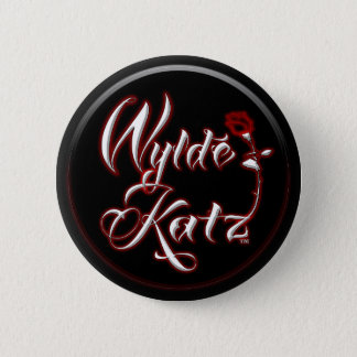 Badge Rond 5 Cm Boutons chauds de Rockin de bande de Wylde Katz