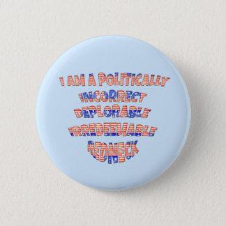 Badge Rond 5 Cm Boutons déplorables politiquement incorrects de