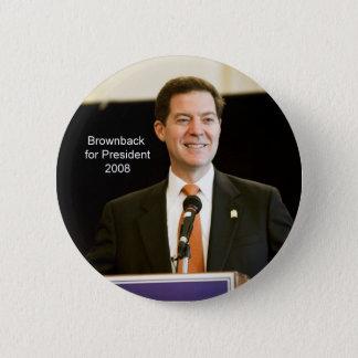 Badge Rond 5 Cm Brownback pour le Président Button