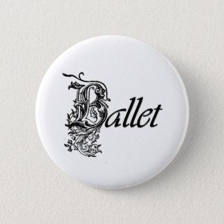 Badge Rond 5 Cm Cadeau décoratif de ballet pour des danseurs