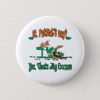 Badge Rond 5 Cm Cadeaux du jour de St Patrick d'amusement