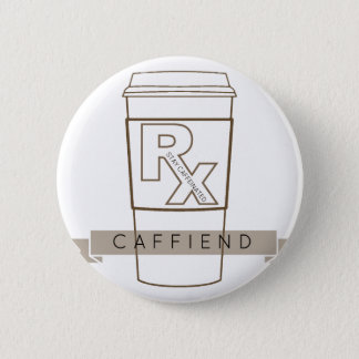 Badge Rond 5 Cm Caffiend