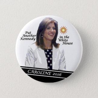 Badge Rond 5 Cm Caroline Kennedy Schlossberg pour le président