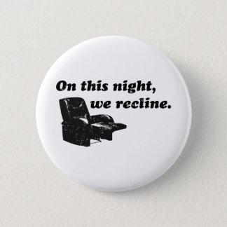 Badge Rond 5 Cm Cette nuit, nous reposons