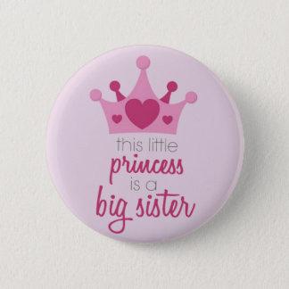 Badge Rond 5 Cm Cette petite princesse est la grande soeur