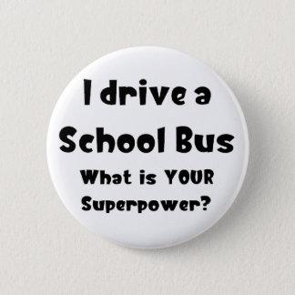 Badge Rond 5 Cm Chauffeur d'autobus scolaire