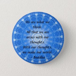 Badge Rond 5 Cm Citation bouddhiste INSPIRÉE, dire