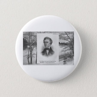 Badge Rond 5 Cm Citation de Henry David Thoreau