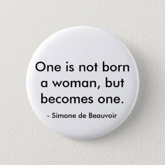 Badge Rond 5 Cm Citation de Simone de Beauvoir