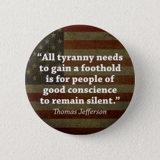 Badge Rond 5 Cm Citation de Thomas Jefferson