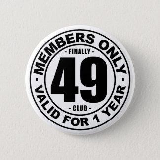 Badge Rond 5 Cm Club enfin 49