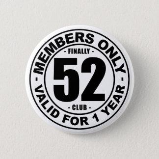 Badge Rond 5 Cm Club enfin 52