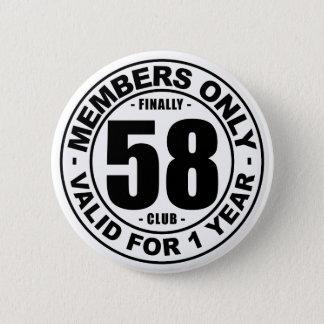 Badge Rond 5 Cm Club enfin 58