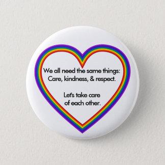 Badge Rond 5 Cm Coeur d'arc-en-ciel : Nous tous avons besoin des
