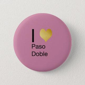 Badge Rond 5 Cm Coeur par espièglerie élégant Paso Doble d'I