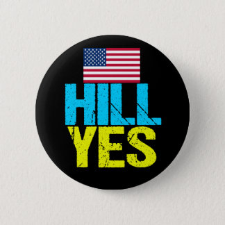 Badge Rond 5 Cm Colline Hillary Clinton oui moderne