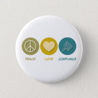 Badge Rond 5 Cm Conformité d'amour de paix