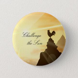 Badge Rond 5 Cm Contestez le Sun