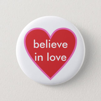 Badge Rond 5 Cm croyez à l'amour