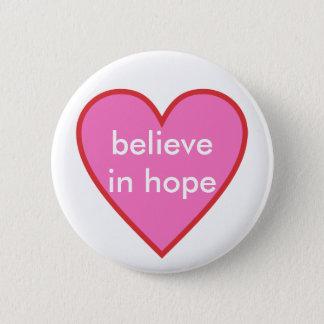 Badge Rond 5 Cm croyez à l'espoir