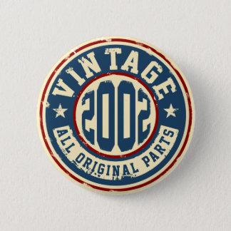 Badge Rond 5 Cm Cru 2002 toutes les pièces d'original