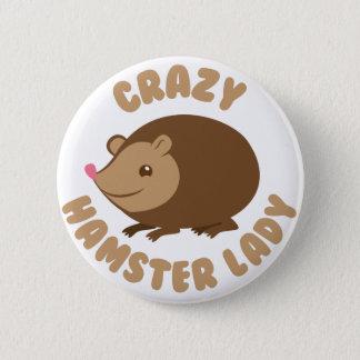 Badge Rond 5 Cm dame folle de hamster
