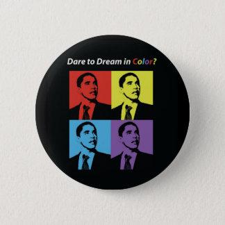 Badge Rond 5 Cm Défi au rêve dans le bouton de campagne de couleur