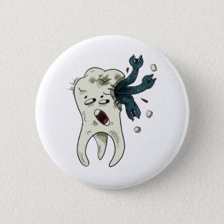 Badge Rond 5 Cm Dentaire tu Aies carié 1