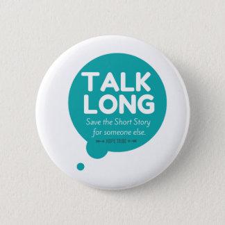 Badge Rond 5 Cm D'entretien bouton longtemps - appui de maladie